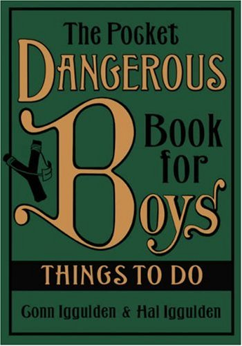 Pocket Dangerous Book for Boys: Things to Do - ...