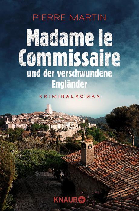 Madame le Commissaire und der verschwundene Engländer - Pierre Martin [Taschenbuch]