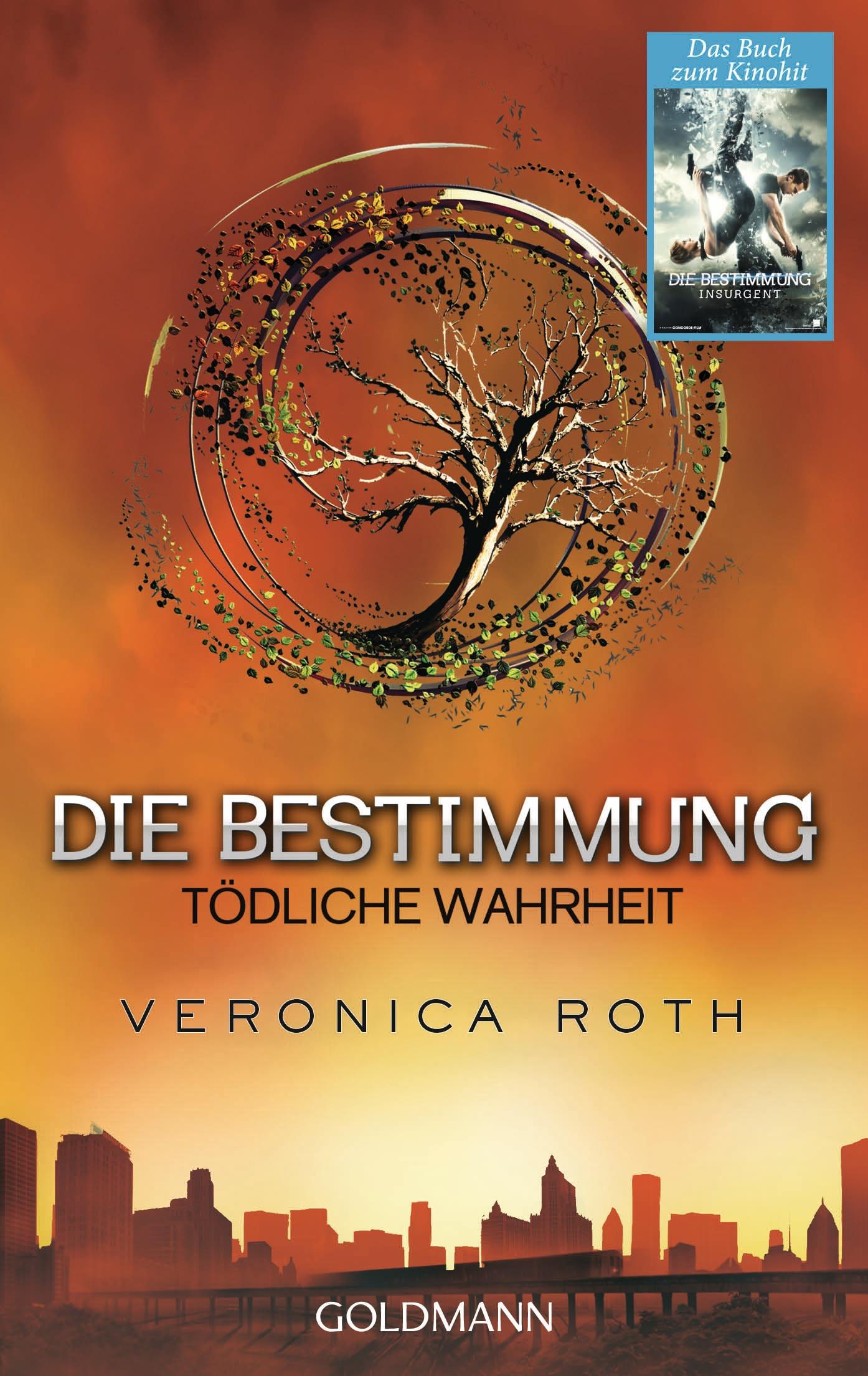 Die Bestimmung: Band 2 - Tödliche Wahrheit - Veronica Roth [Taschenbuch]