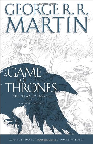 A Game of Thrones - Volume Three - George R. R. Martin [Graphic Novel]