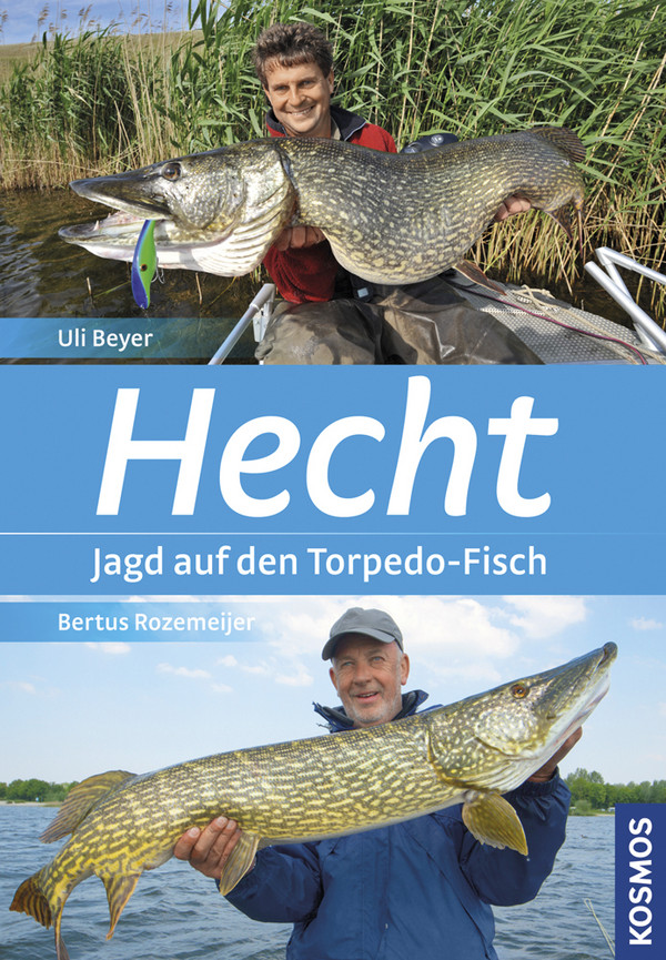 Hecht: Jagd auf den Torpedo-Fisch - Uli Beyer