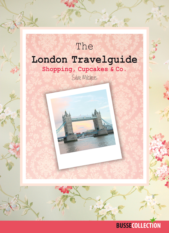 The London Travelguide: Shopping, Cupcakes & Co...