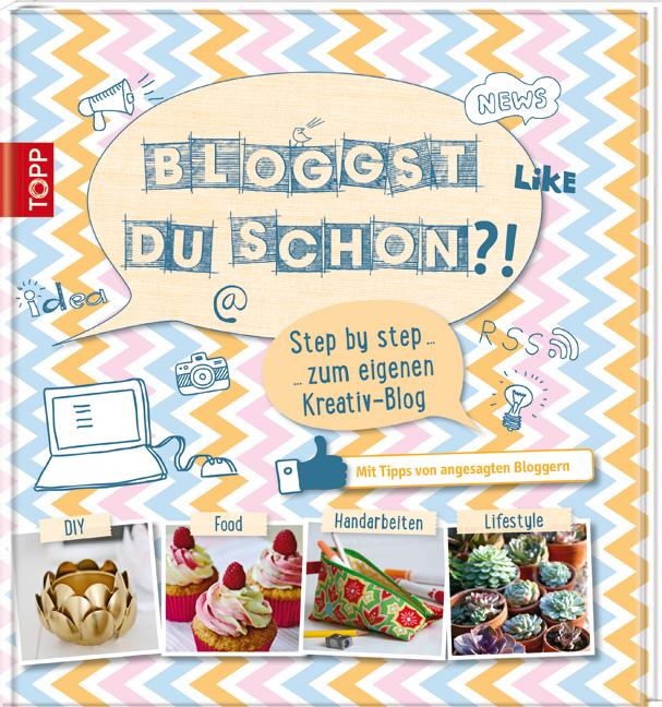 Bloggst du schon?!: Step by step zum eigenen Kr...