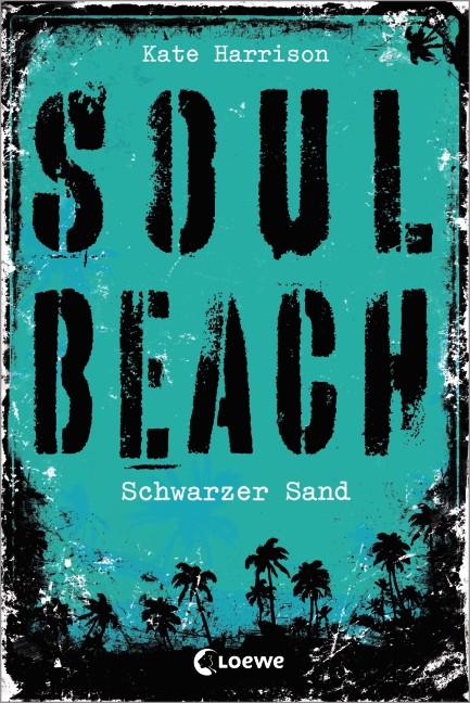 Soul Beach: Band 2 - Schwarzer Sand - Kate Harrison [Gebundene Ausgabe]