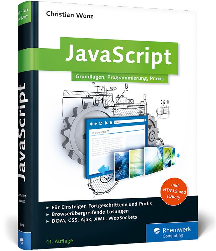 JavaScript: Grundlagen, Programmierung, Praxis ...
