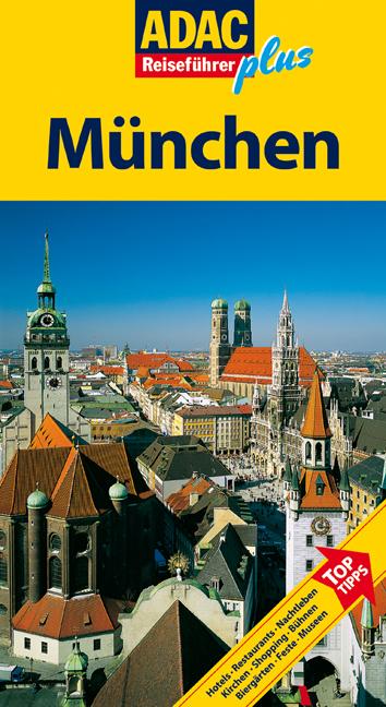 ADAC Reiseführer plus: München - Hotels, Restau...