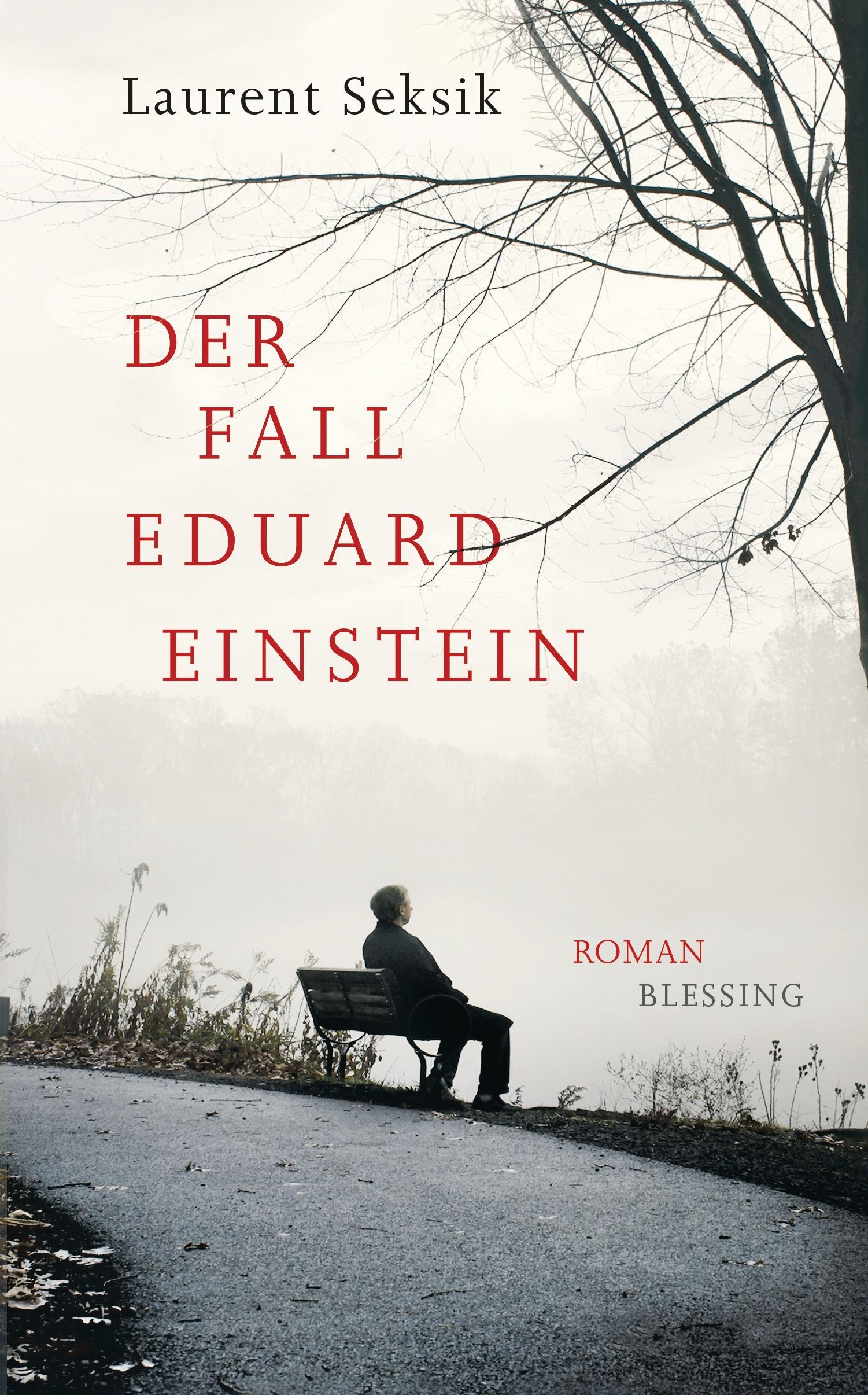 Der Fall Eduard Einstein - Laurent Seksik