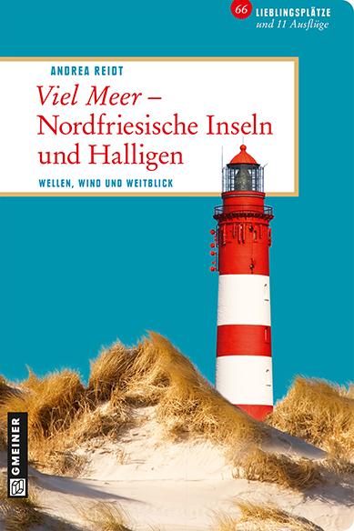 Viel Meer - Nordfriesische Inseln und Halligen:...