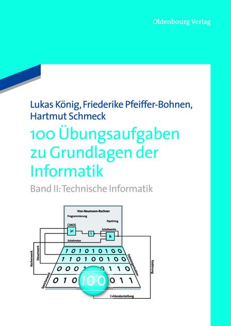 Technische Informatik (100 Übungsaufgaben zu Gr...