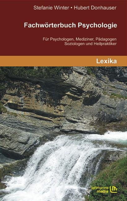 Fachwörterbuch Psychologie: Für Psychologen, Me...