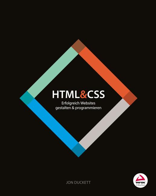 HTML & CSS: Erfolgreich Websites gestalten und ...
