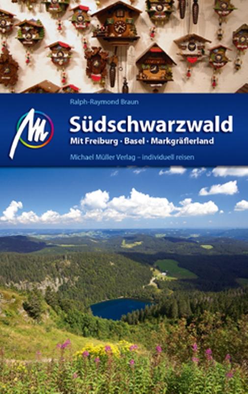 Südschwarzwald: Mit Freiburg - Basel - Markgräf...