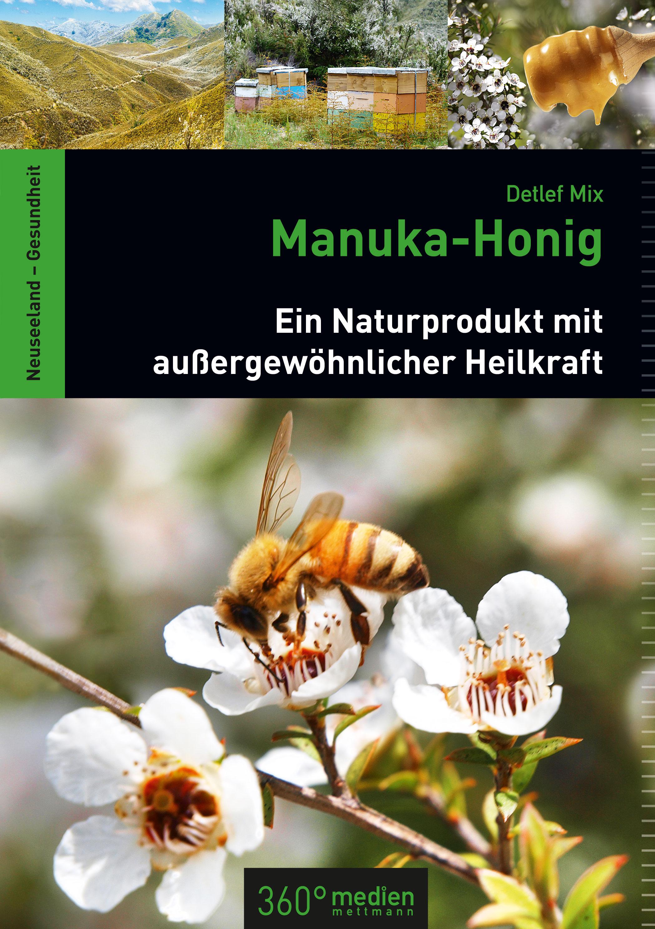 Manuka-Honig: Ein Naturprodukt mit außergewöhnlicher Heilkraft - Mix Detlef