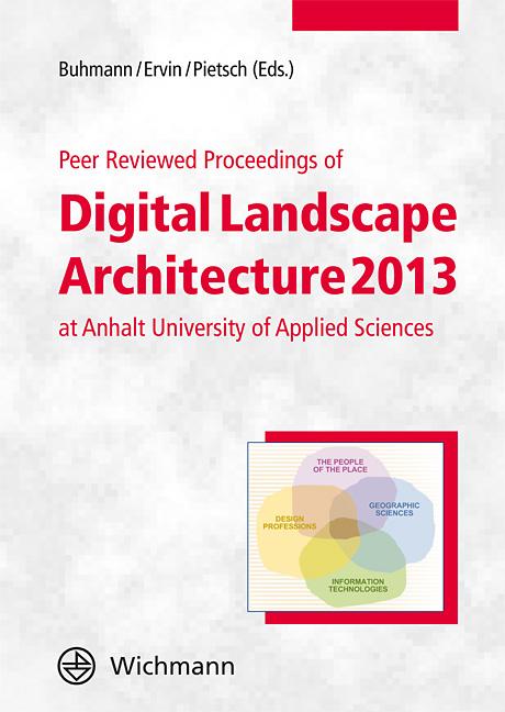 Peer Reviewed Proceedings of Digital Landscape Architecture 2013 at Anhalt University of Applied Sciences