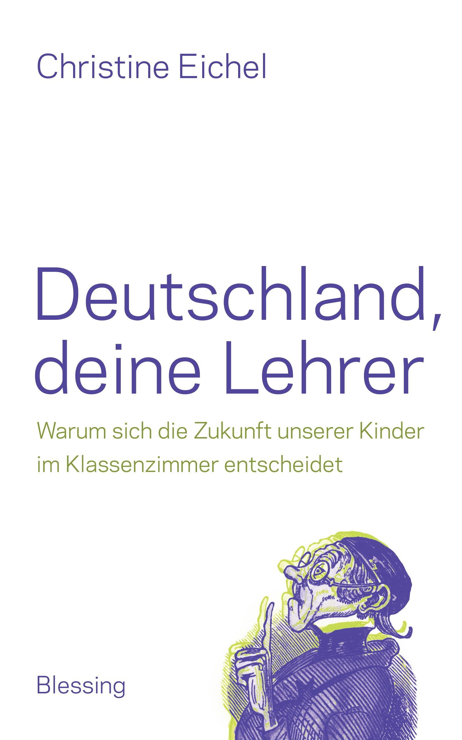 Deutschland, deine Lehrer: Warum sich die Zukun...