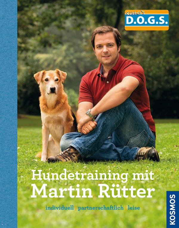 Hundetraining mit Martin Rütter: Individuell - partnerschaftlich - leise - Martin Rütter [Gebundene Ausgabe]