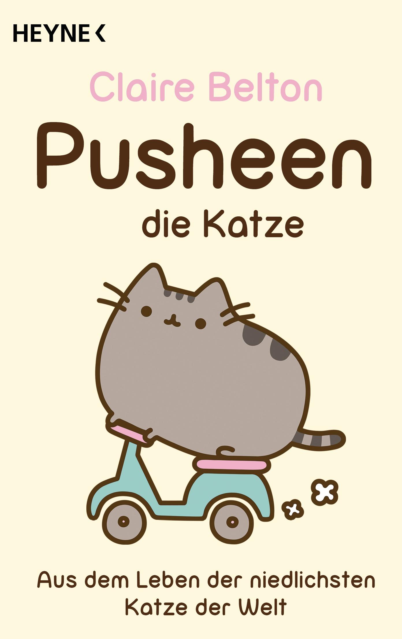 Pusheen, die Katze: Aus dem Leben der niedlichsten Katze der Welt - Claire Belton