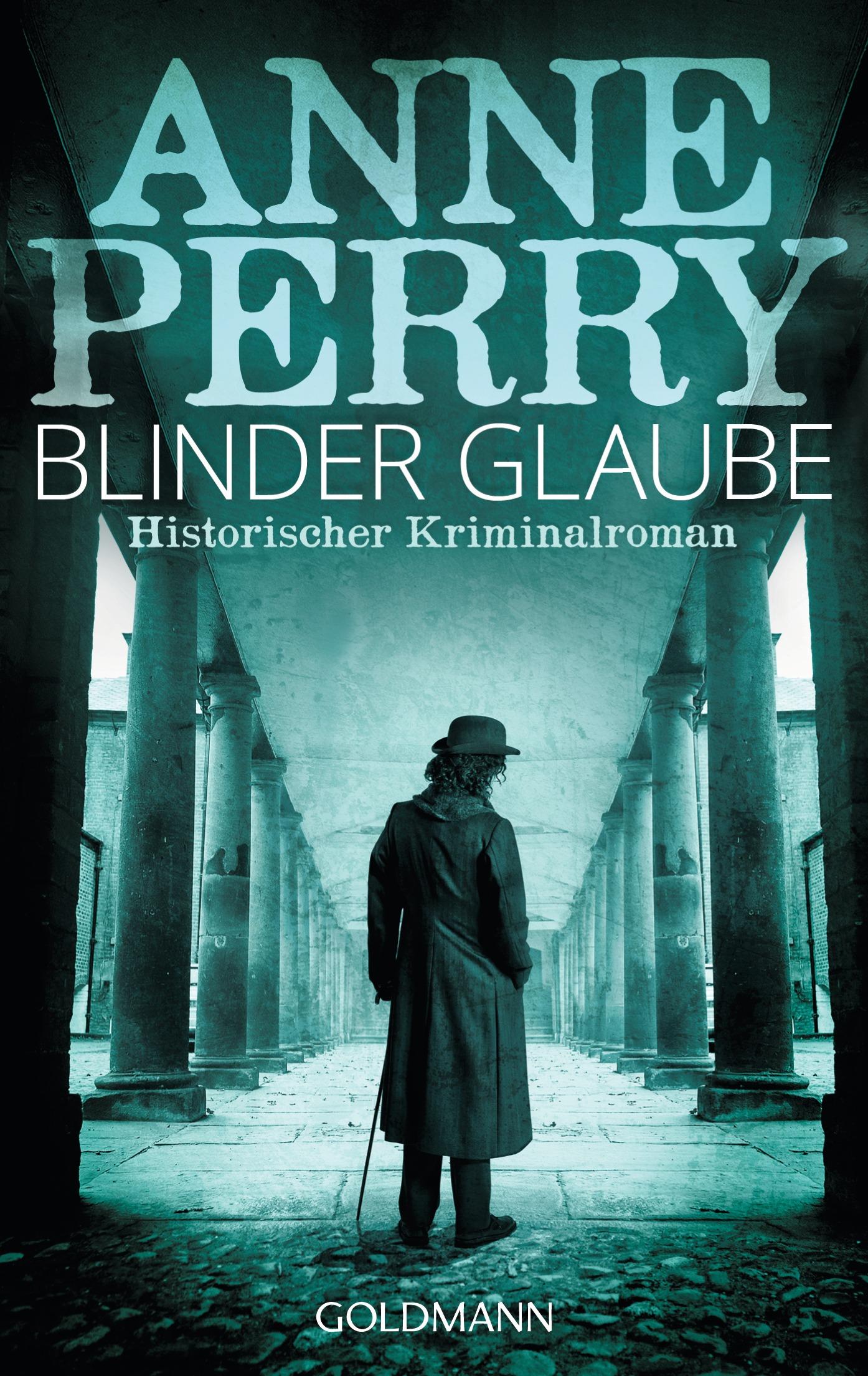 Blinder Glaube - Anne Perry [Taschenbuch]