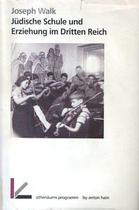 Jüdische Schule und Erziehung im Dritten Reich ...