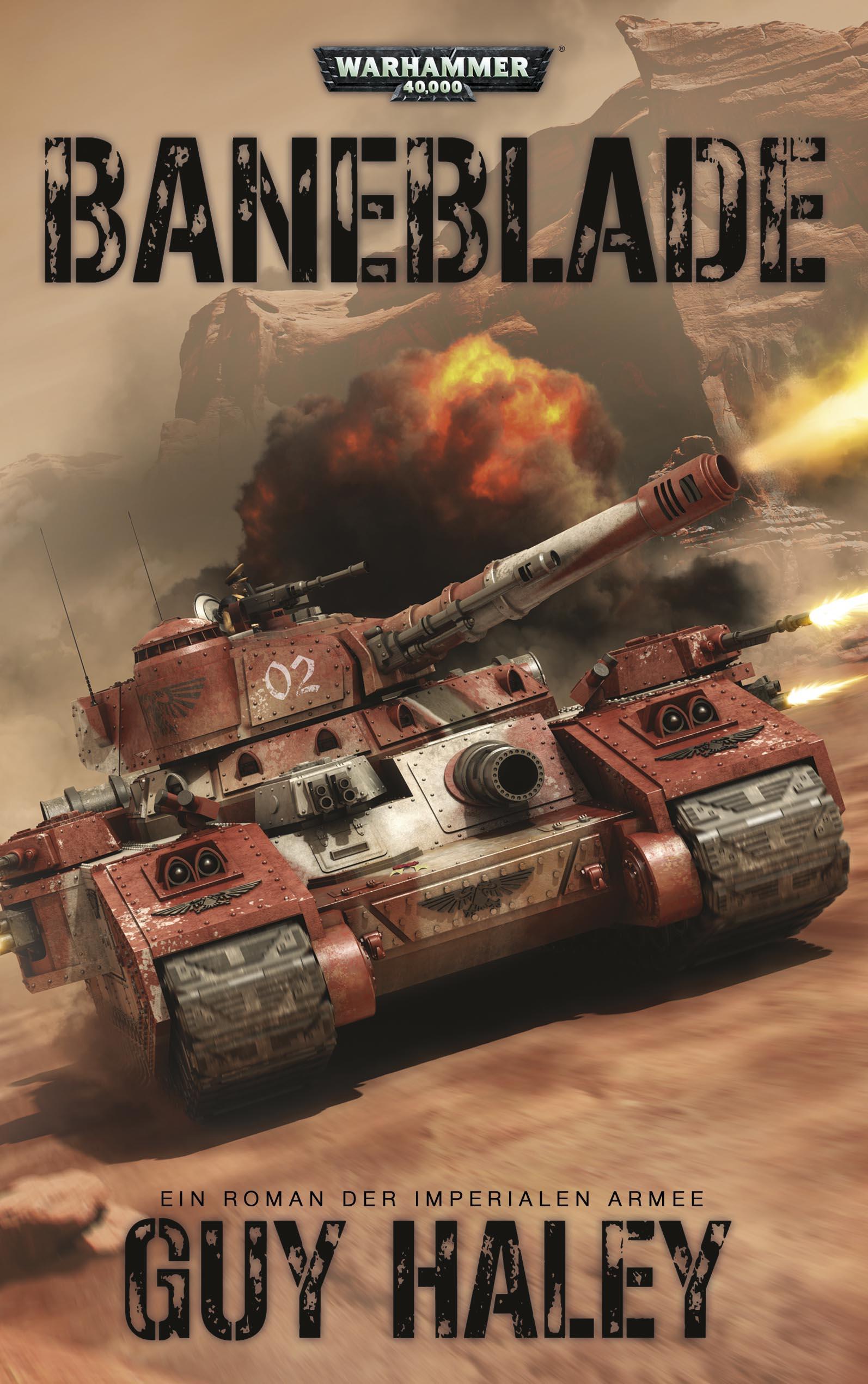 Warhammer 40.000 - Baneblade: Ein Roman der Imperialen Armee - Guy Haley
