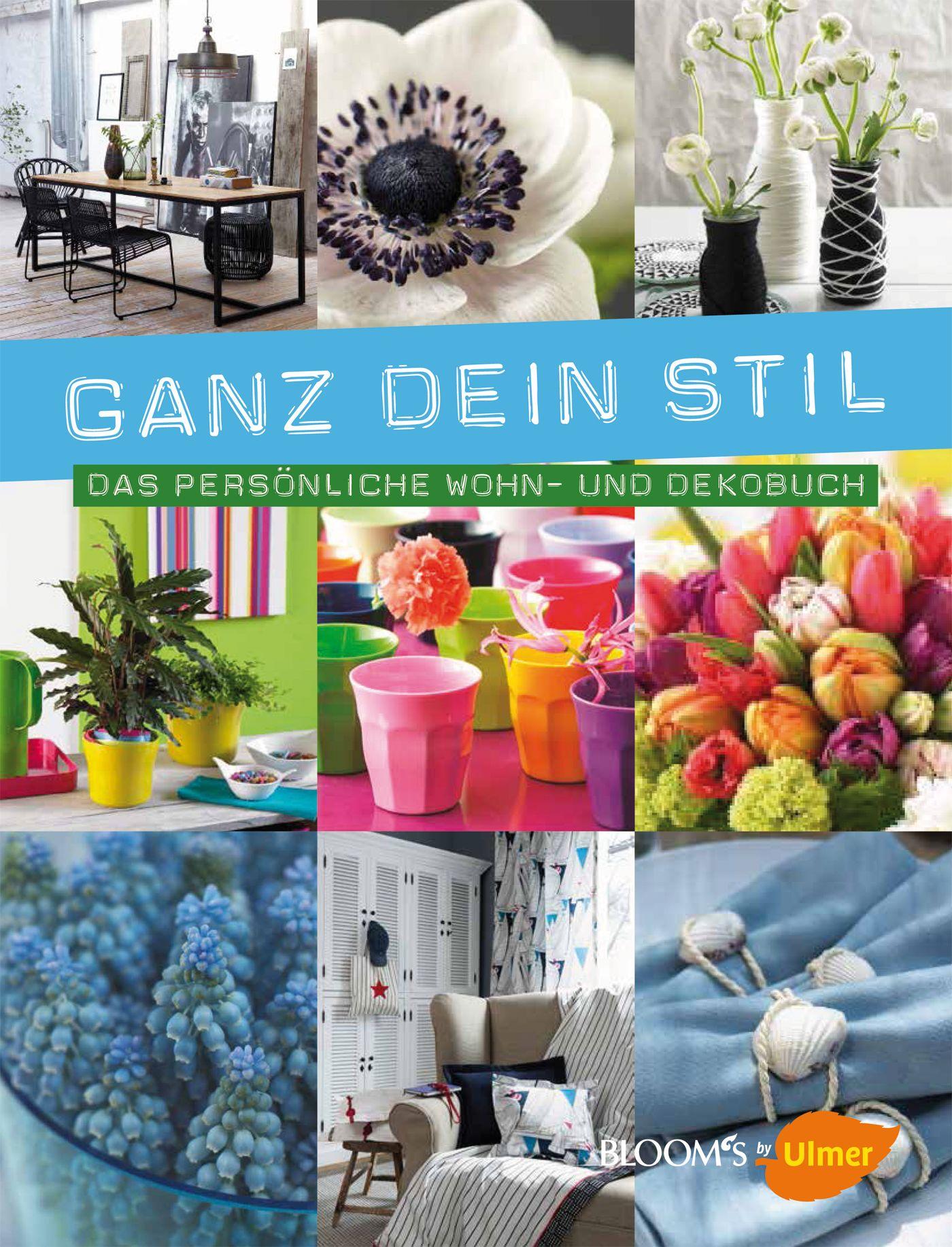 Ganz dein Stil: Das persönliche Wohn- und Dekobuch - Karen Meier-Ebert