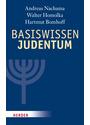Basiswissen Judentum: Mit einem Vorwort von Rabbiner Henry Brandt - Andreas Nachama et al.
