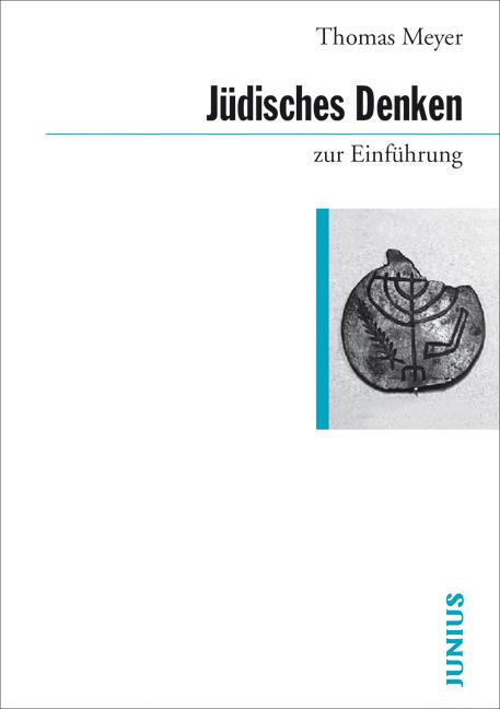 Jüdisches Denken zur Einführung - Thomas Meyer