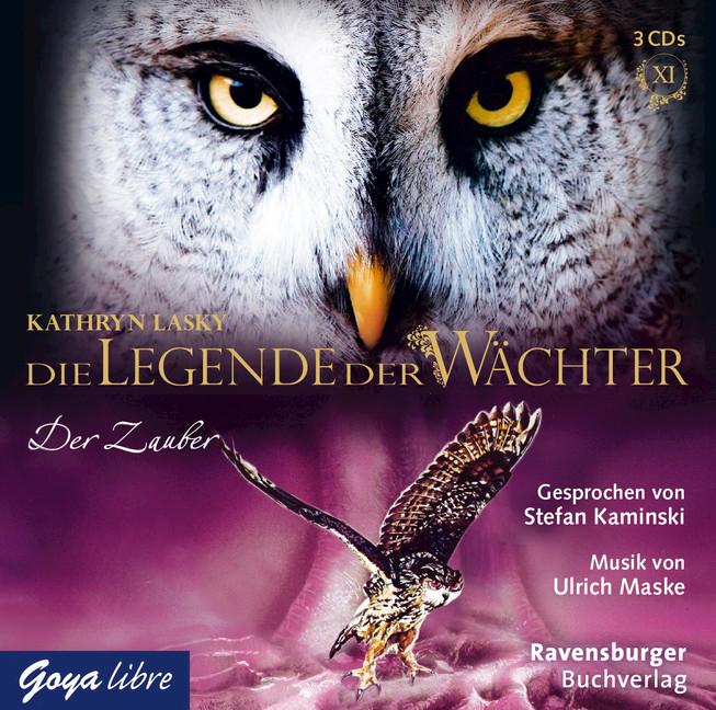 Die Legende der Wächter: Folge 12 - Der Zauber - Kathryn Lasky [3 Audio CDs]