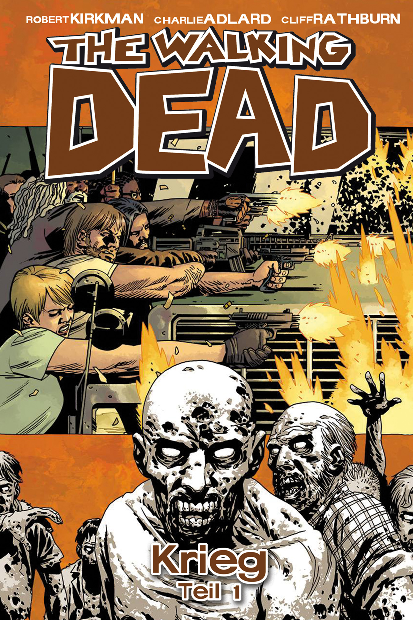 The Walking Dead: Band 20 - Krieg - Teil 1 - Robert Kirkman