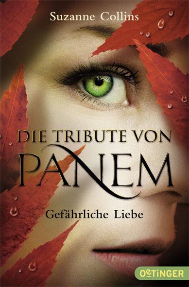 Die Tribute von Panem - Band 2: Gefährliche Liebe - Suzanne Collins [Taschenbuch]