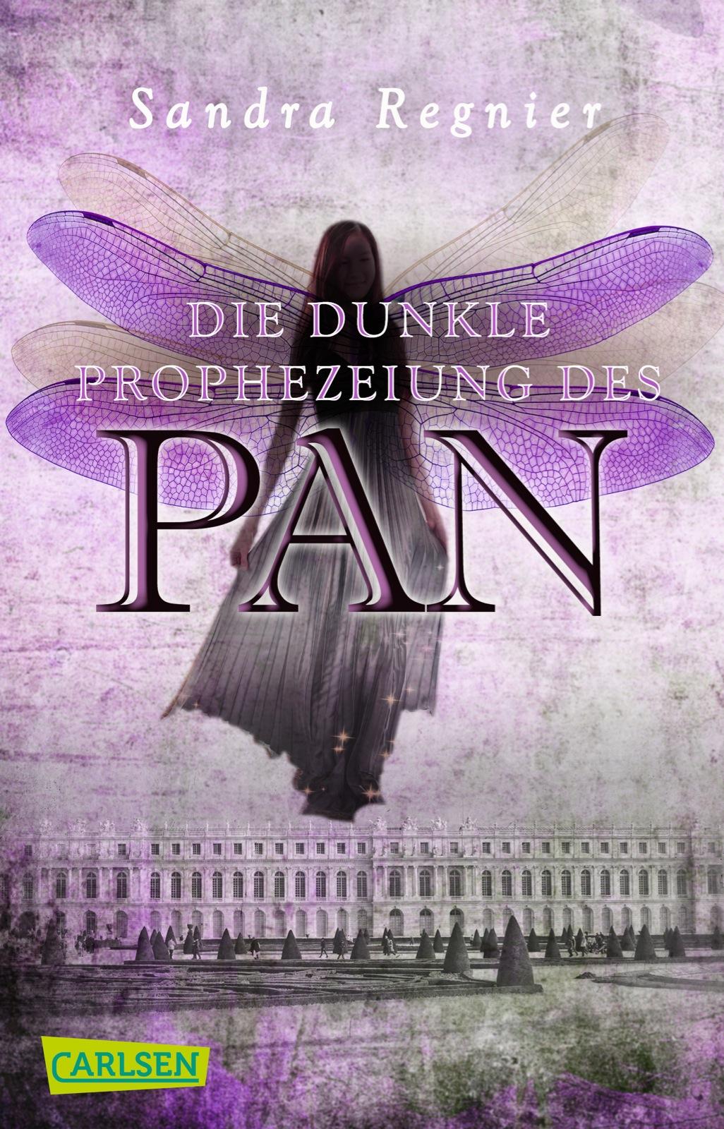 Die Pan-Trilogie: Band 2 - Die dunkle Prophezeiung des Pan - Sandra Regnier [Taschenbuch]