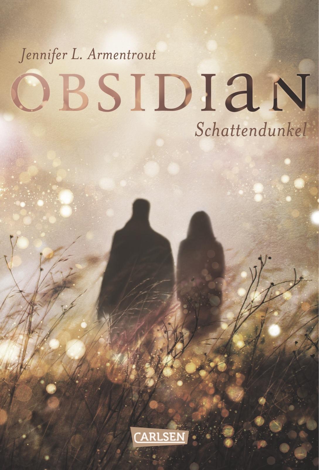 Obsidian: Band 1 - Schattendunkel - Jennifer L. Armentrout [Gebundene Ausgabe]