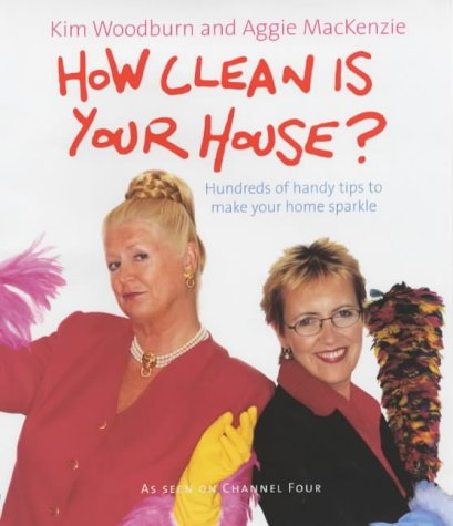 How Clean is Your House? - Woodburn, Kim