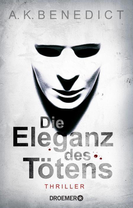Die Eleganz des Tötens - A. K. Benedict
