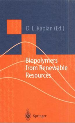 Macromolecular Systems - Materials Approach: Biopolymers from Renewable Resources - David L. Kaplan [Hardcover]