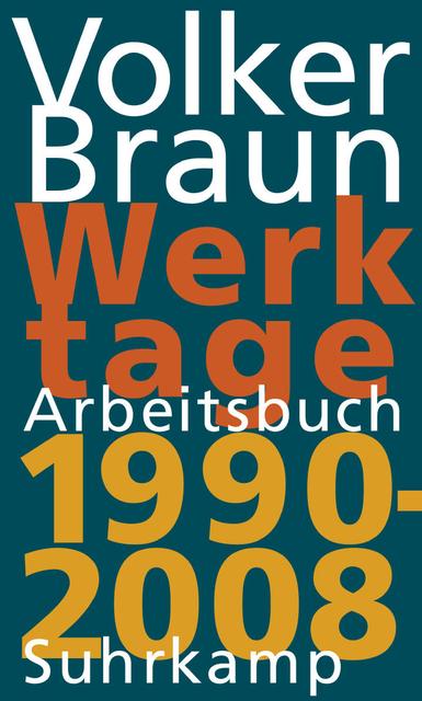 Werktage 2: Arbeitsbuch 1990 - 2008 - Volker Braun