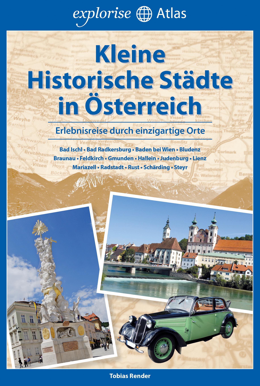 Kleine Historische Städte in Österreich - Tobia...