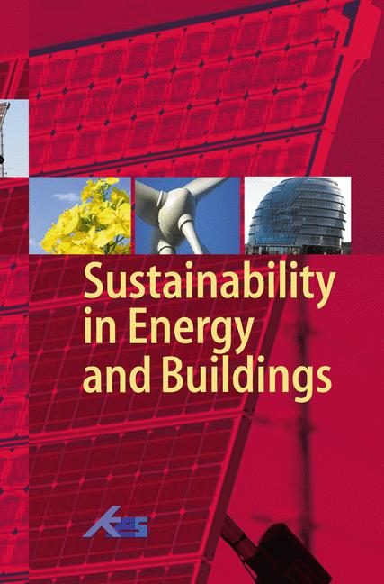 Sustainability in Energy and Buildings: Proceedings of the International Conference in Sustainability in Energy and Buildings (SEB´09) - Shaun H. Lee [Hardcover]
