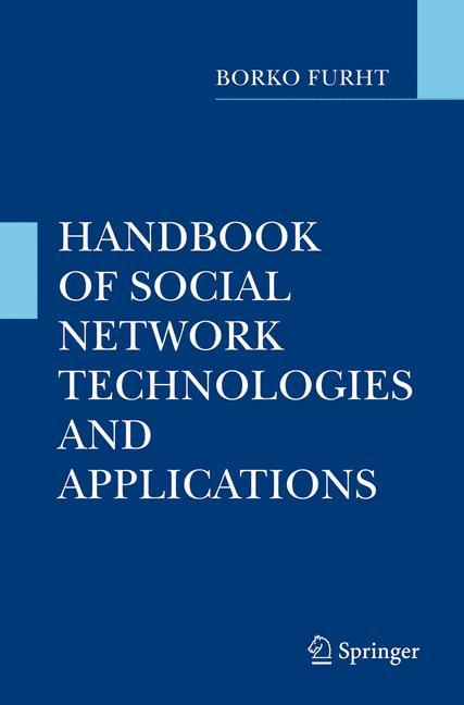 Handbook of Social Network Technologies and Applications - Borko Furht [Hardcover]