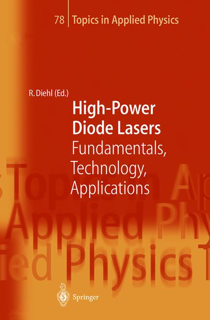 Topics in Applied Physics: High-Power Diode Lasers - Fundamentals, Technology, Applications - Roland Diehl [Hardcover]