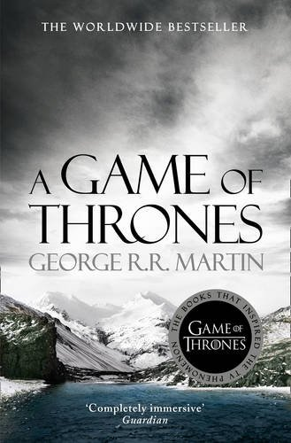 A Song of Ice and Fire: Book 1 - A Game of Thrones - George R. R. Martin [Paperback]