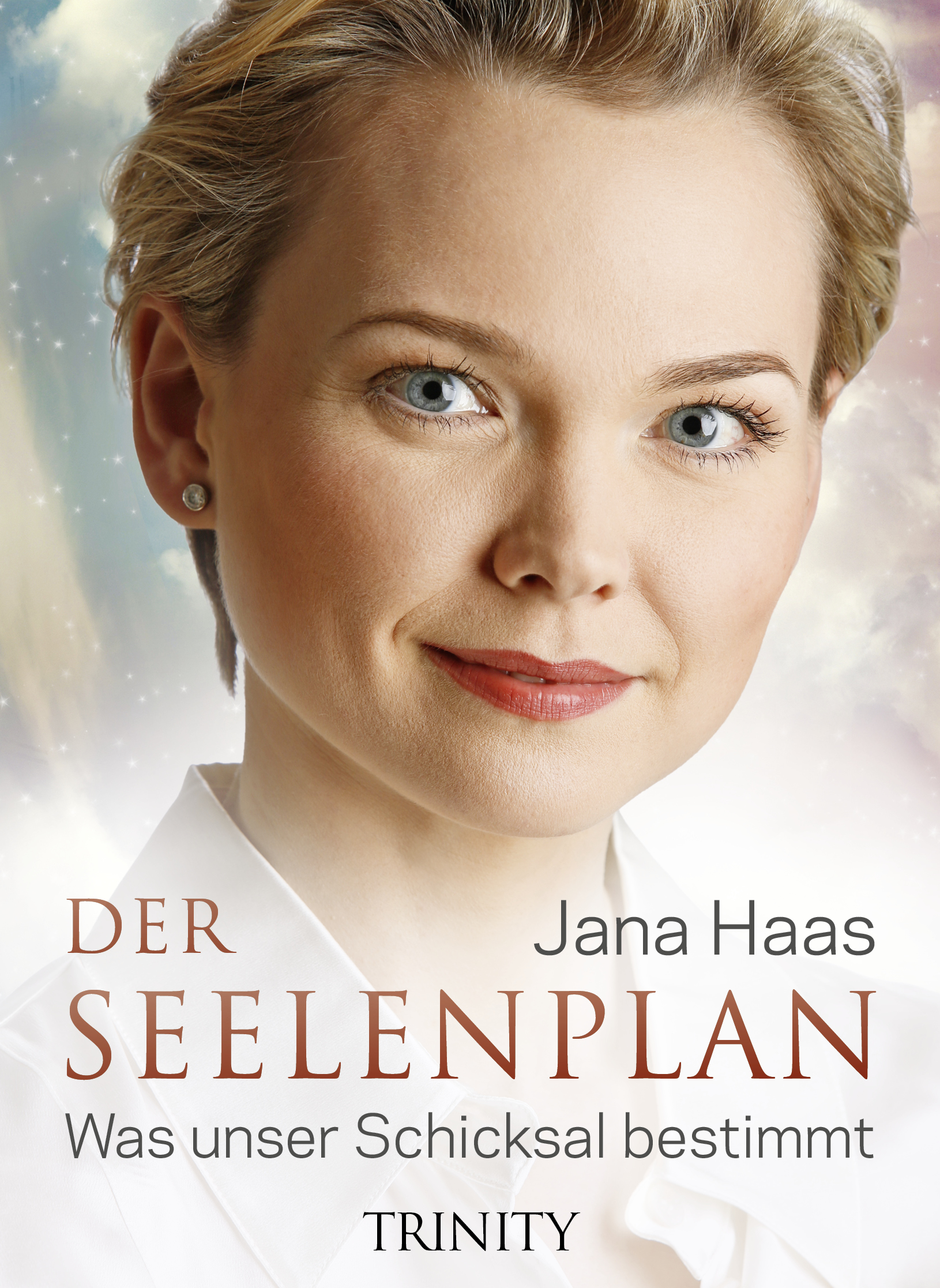Der Seelenplan: Was unser Schicksal bestimmt - Jana Haas