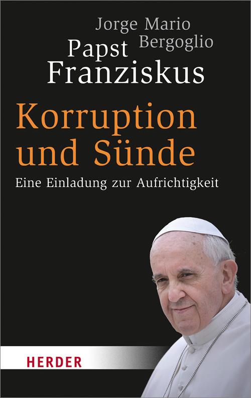 Korruption und Sünde: Eine Einladung zur Aufric...