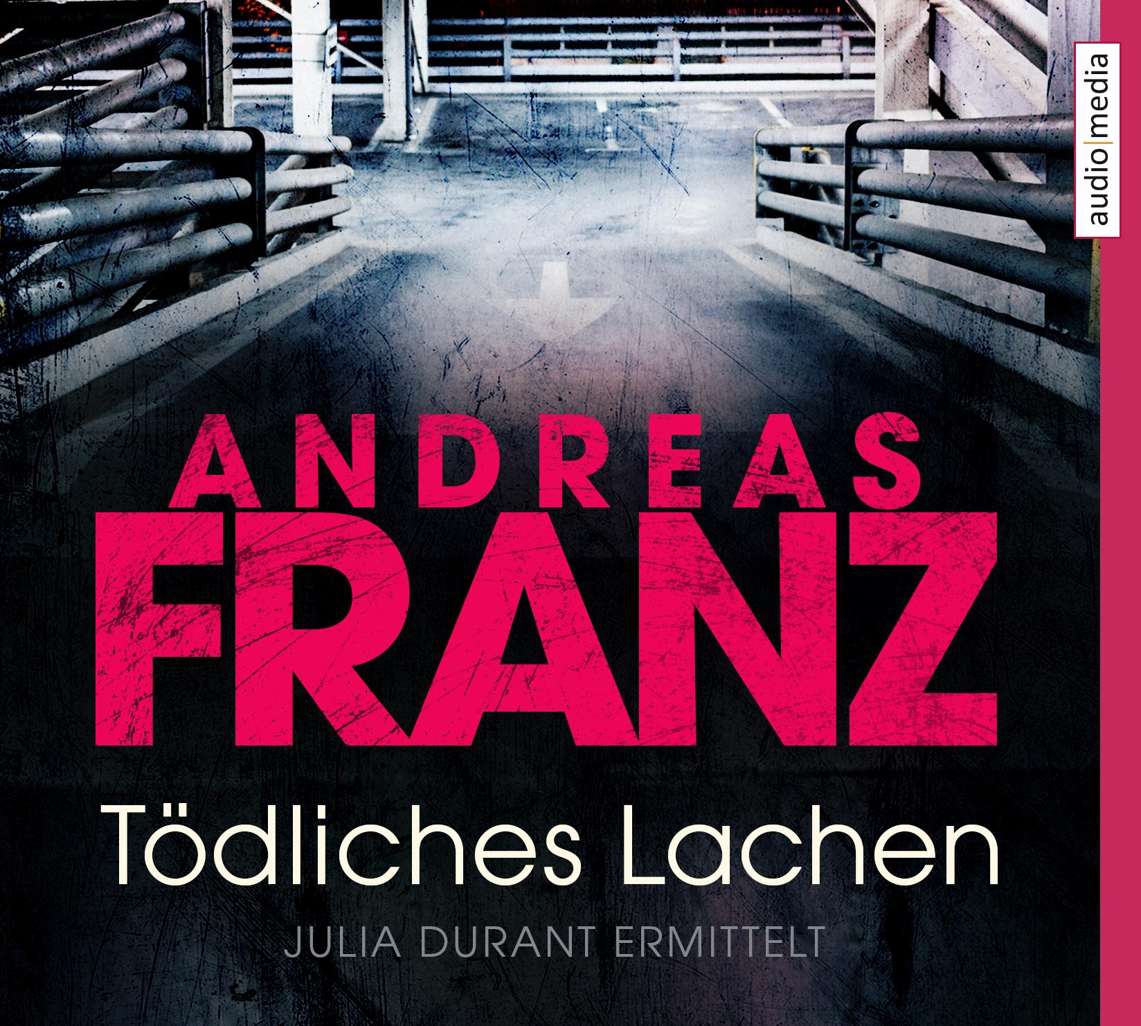 Tödliches Lachen: Julia Durants 9. Fall - Andre...
