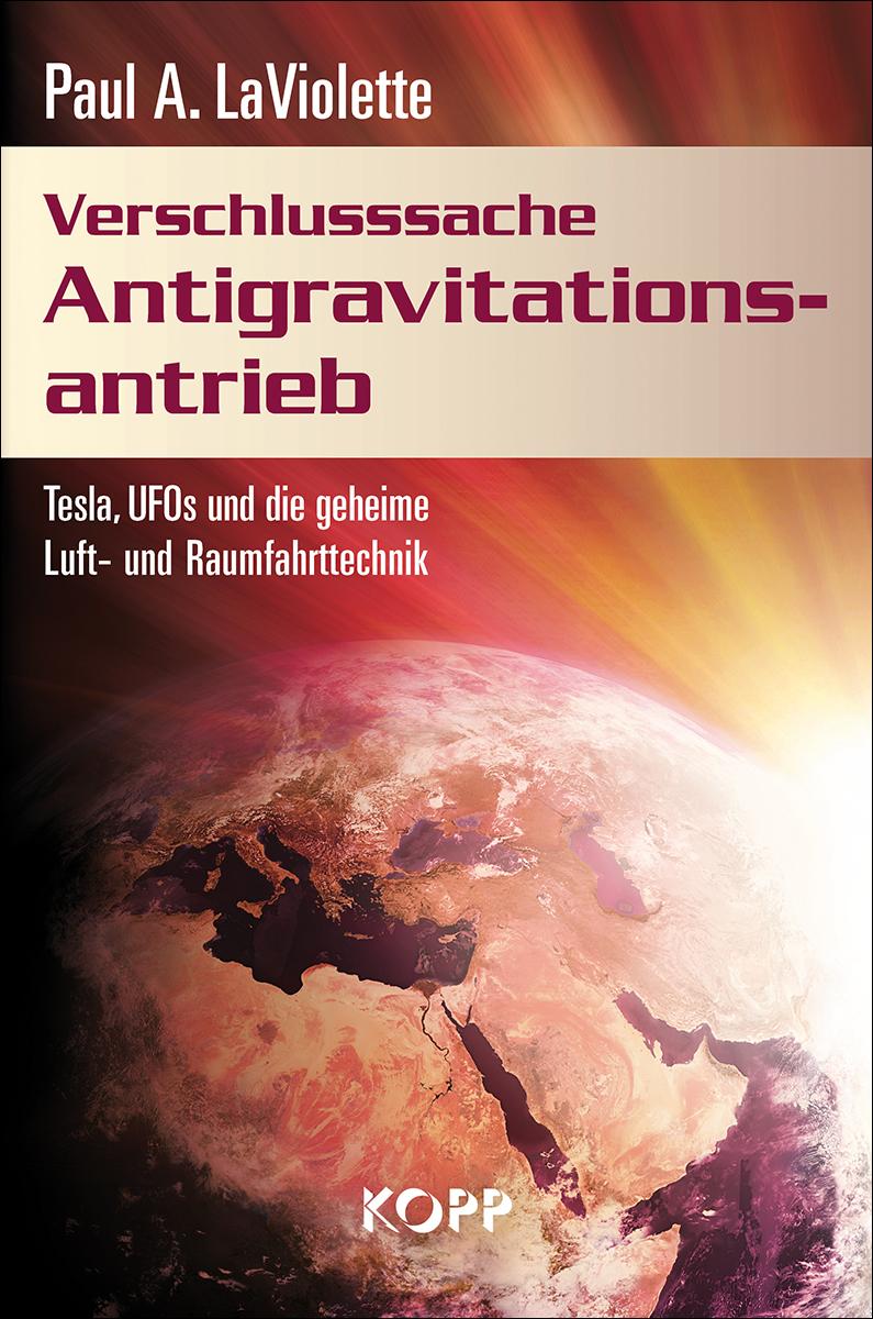 Verschlusssache Antigravtionsantrieb: Tesla, UF...