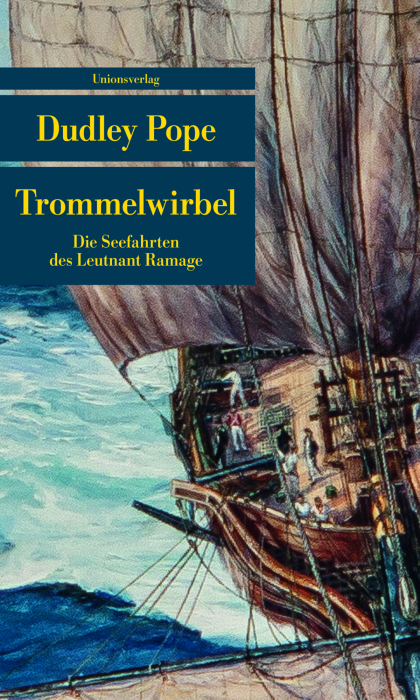 Trommelwirbel: Die Seefahrten des Leutnant Ramage - Dudley Pope