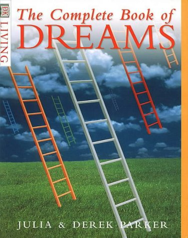 The Complete Book of Dreams (DK Living) - Parke...