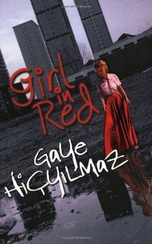 Girl in Red - Hicyilmaz, Gaye