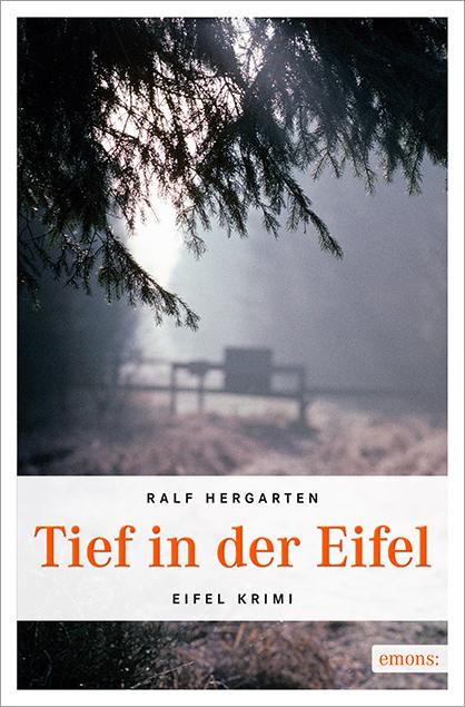 Tief in der Eifel - Ralf Hergarten