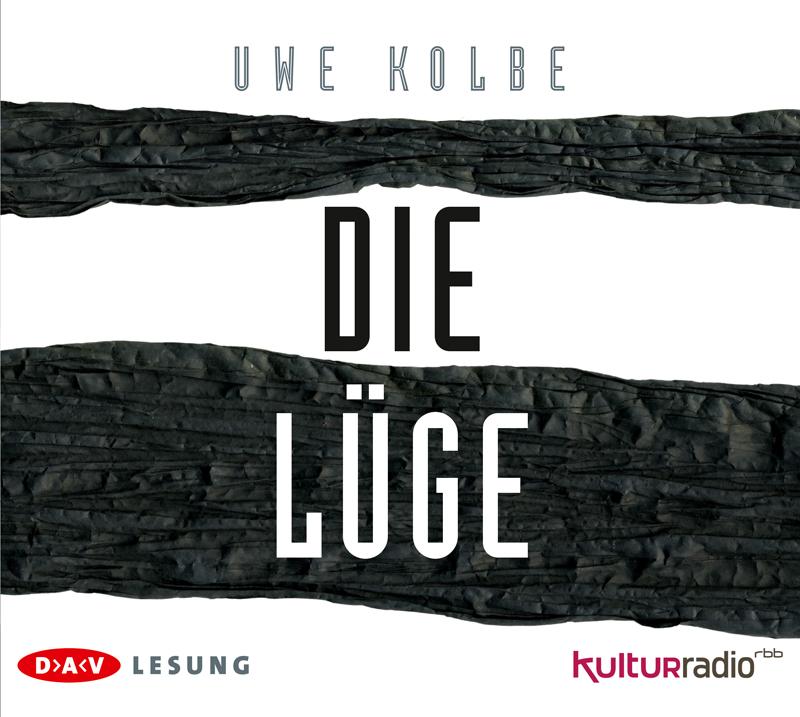 Die Lüge - Uwe Kolbe [6 Audio CDs]